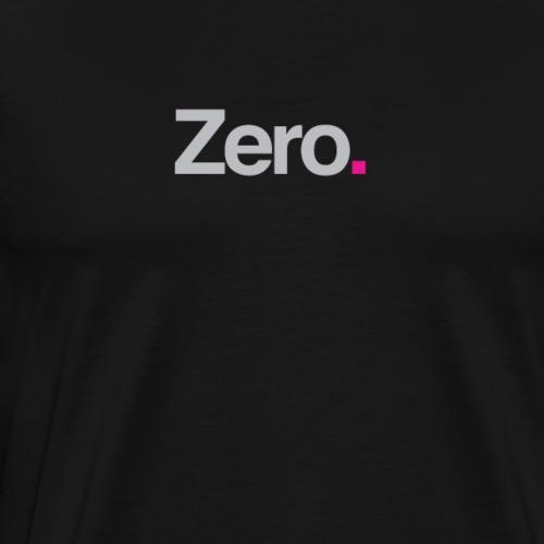 Zero. - Men's Premium T-Shirt