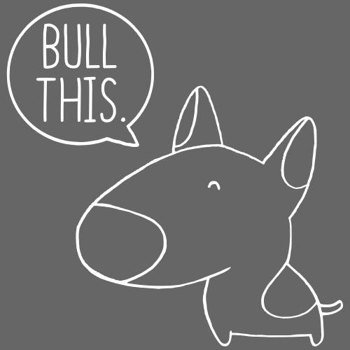 bullthis42 - Miesten premium t-paita