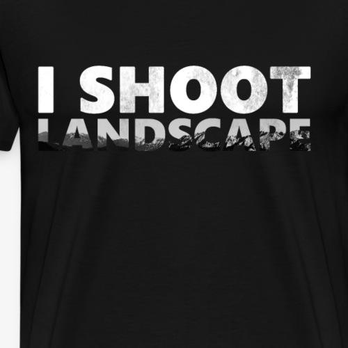 I shoot Landscape - Ich fotografiere Landschaften - Männer Premium T-Shirt