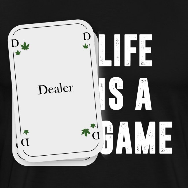 life is a game dealer 05 weiß Kopie png