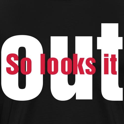 So looks it out (3) - Männer Premium T-Shirt