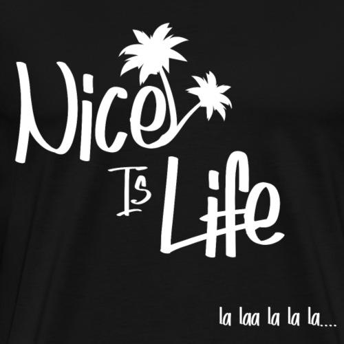 Nice is life Blanc - T-shirt Premium Homme