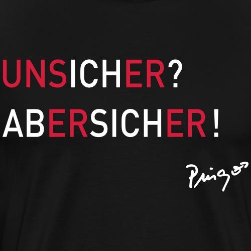 unsicher 02 print - Männer Premium T-Shirt