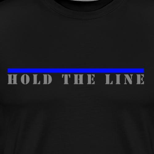 Hold the Line, Blaue Linie - Männer Premium T-Shirt