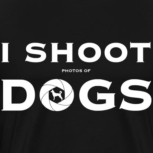 I Shoot Dogs! - Hundefotograf Geschenkidee - Männer Premium T-Shirt