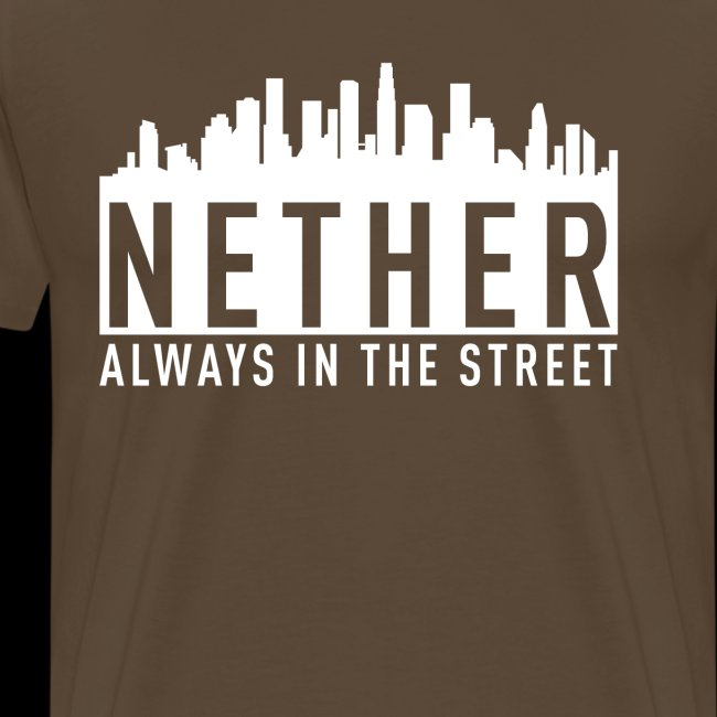 Nether - Always in the Street