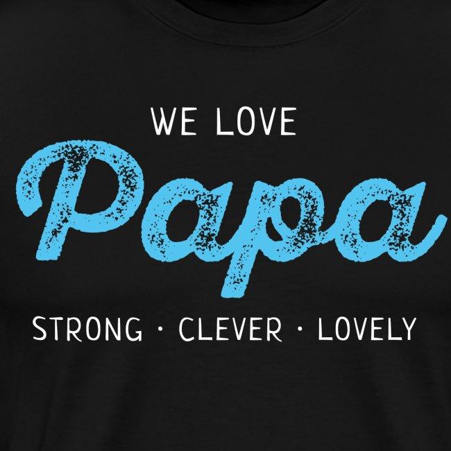 Papa Shirt Liebe Vater Geschenk Love Vatertag