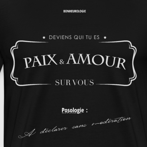Aller Plus H4ut - Paix & Amour - Blanc - T-shirt Premium Homme
