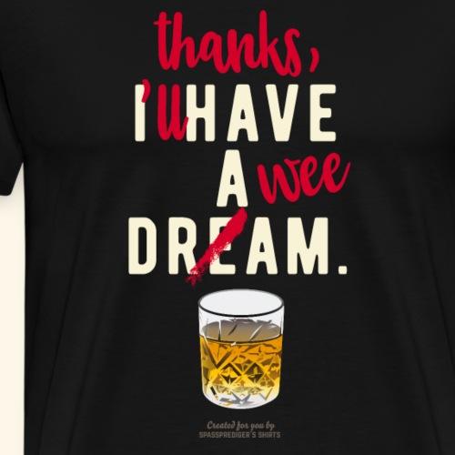 Scotch Whisky T Shirt A Wee Dram - Männer Premium T-Shirt