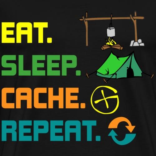 eat sleep cache repeat Shirt Geschenk - Männer Premium T-Shirt