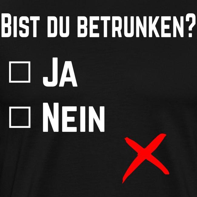 Party-Shirt: Bist du betrunken?