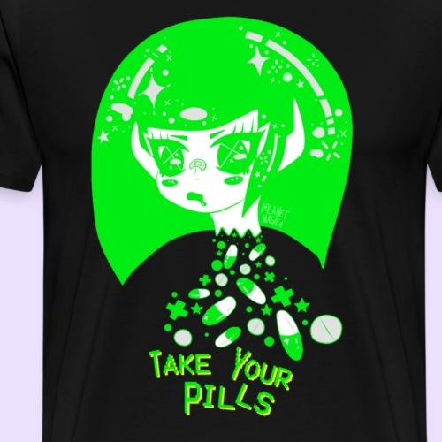 TAKE YOUR PILLS green - Men's Premium T-Shirt