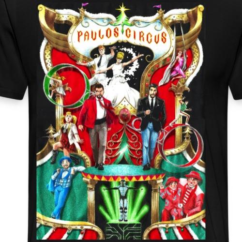 Paulos Circus Poster Design Xmas 2016/2017 - Men's Premium T-Shirt