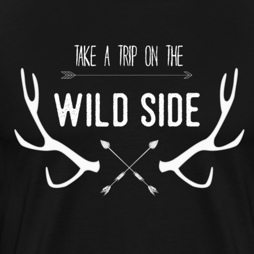 take a trip on the wild side - Herre premium T-shirt