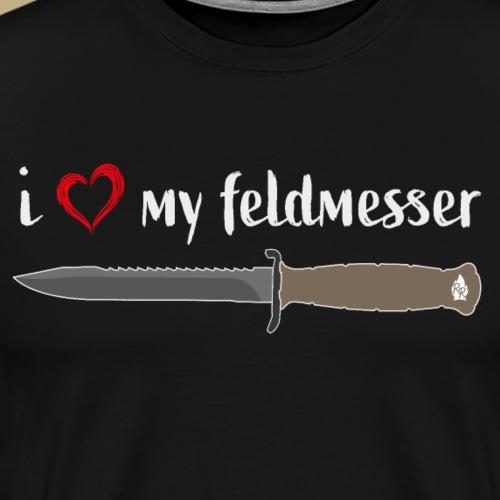 I Love My Feldmesser - Männer Premium T-Shirt