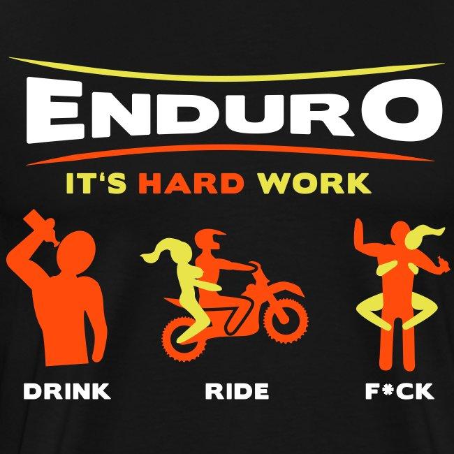 Enduro - It's hard work BlackShirt