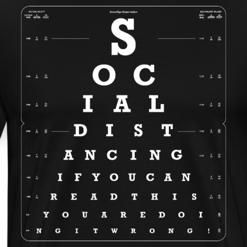 Social Distancing Eye Test dark version - Men's Premium T-Shirt