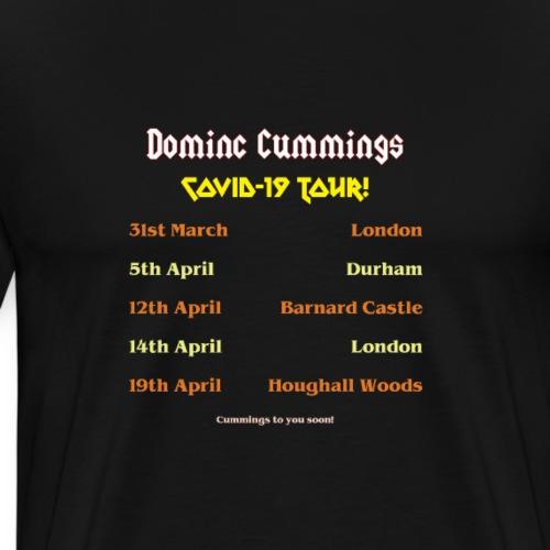 Dominc Cummings Covid Tour 01 - Men's Premium T-Shirt