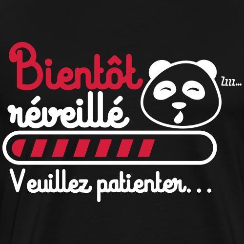 bientôt reveillé, cadeau flemmard, panda - T-shirt Premium Homme