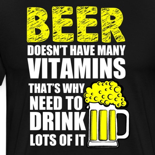 Thats why i need more beer - Männer Premium T-Shirt