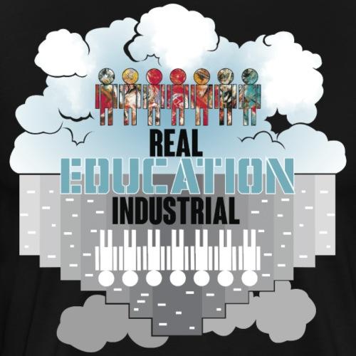 Real Education vs. Industrial Education - Camiseta premium hombre