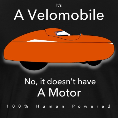it's a velomobile white text - Miesten premium t-paita
