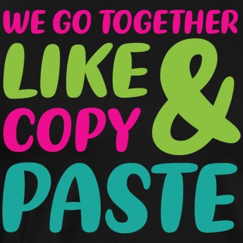 Copy & Paste - Männer Premium T-Shirt