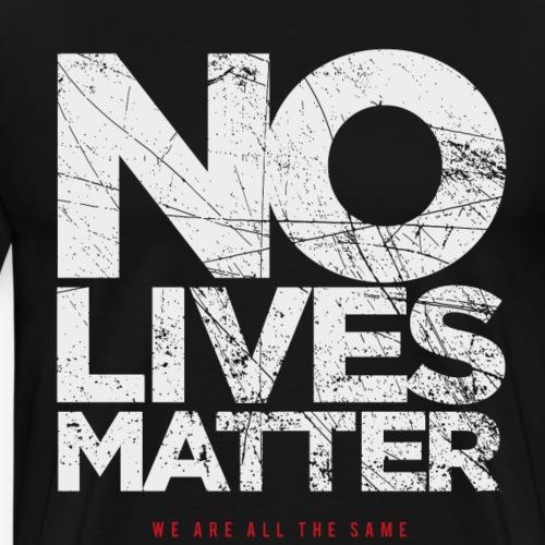NLM - we are all the same - Männer Premium T-Shirt