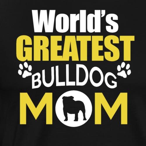Weltbeste Bulldog Mutter - Männer Premium T-Shirt