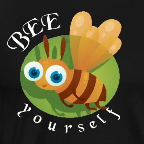 bee yourself - Männer Premium T-Shirt