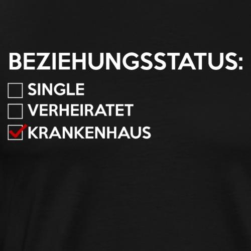 Beziehungsstatus - Krankenhaus - Männer Premium T-Shirt