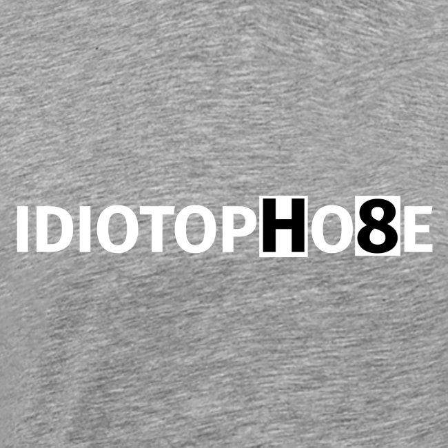 IDIOTOPHOBE2