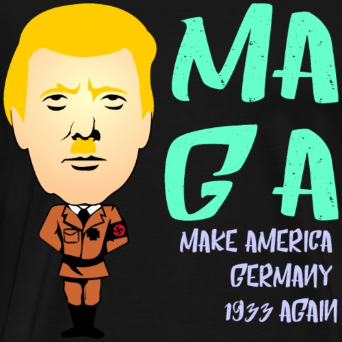 Make Amercia Germany 1933 again funny Trump Design - Männer Premium T-Shirt