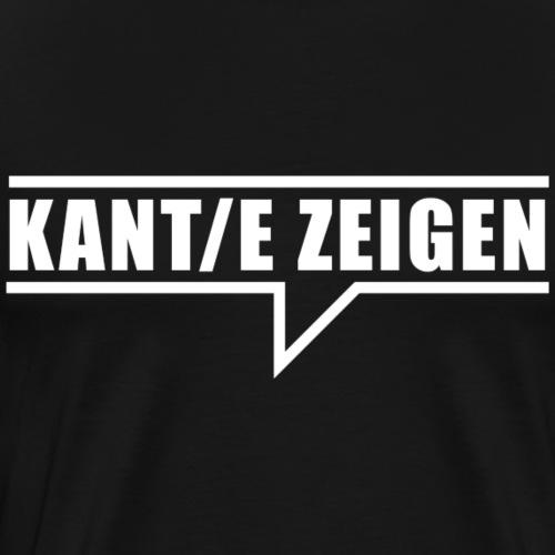 Kante Zeigen - Männer Premium T-Shirt