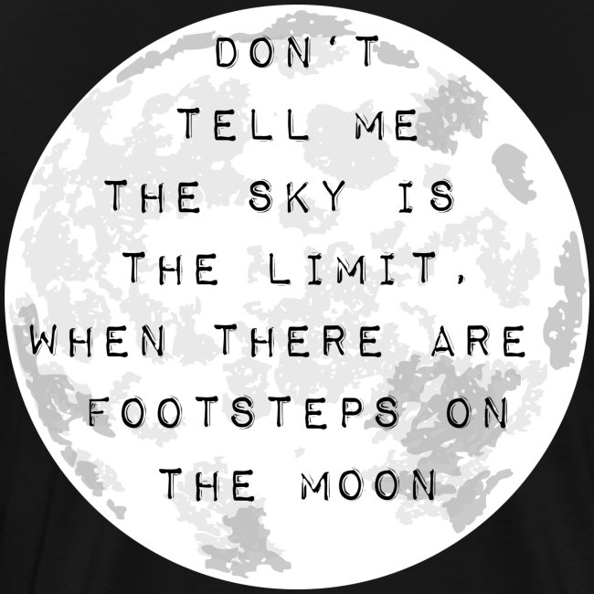Don't tell me the sky is the limit!