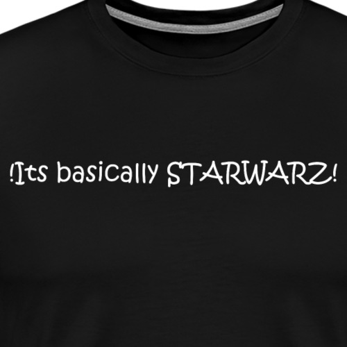 basicaly star warz - Men's Premium T-Shirt