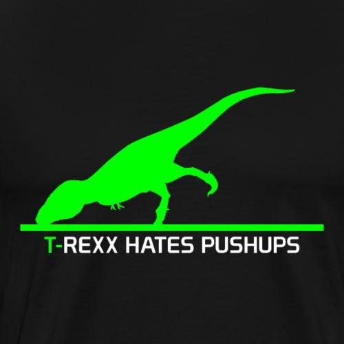 Rexx Hates Pushups - Men's Premium T-Shirt