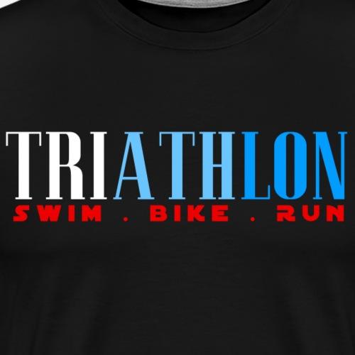 TRIATHLON - SWIN BIKE RUN - Triathlet - Männer Premium T-Shirt