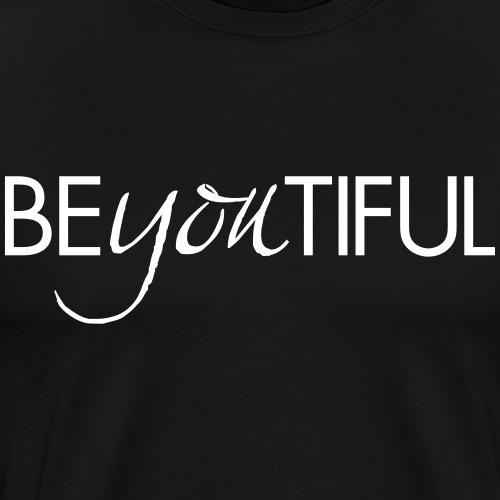 BeYouTiful - T-shirt Premium Homme