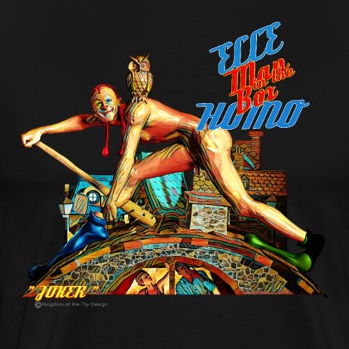 Ecce Homo 152 - JOKER ( in Deep Art) - Männer Premium T-Shirt