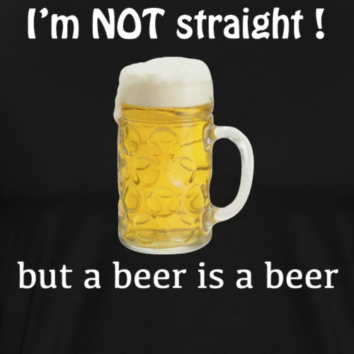 Not straight beer - Men's Premium T-Shirt