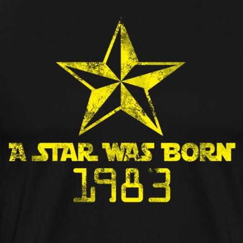 Ein Stern ist geboren-1983 jahrgang-Shirt