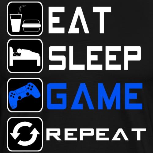 Eat sleep game repeat - gamer gaming shirt - Männer Premium T-Shirt