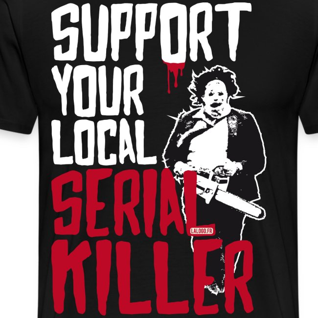 Support Your Local Serial Killer 3