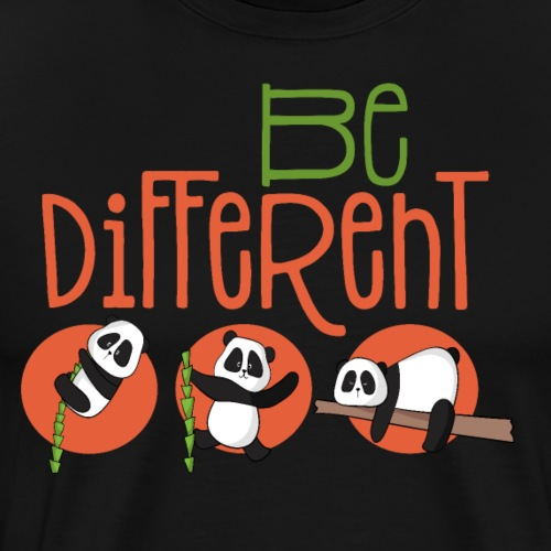 Be Different Panda Bär - be yourself
