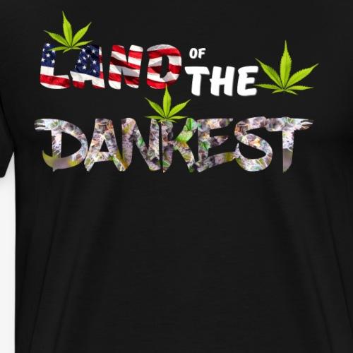 Land Of The Dankest - USA Is The Land Of The Dank - Men's Premium T-Shirt