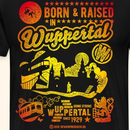 Wuppertal T-Shirt Born And Raised In Wuppertal - Männer Premium T-Shirt