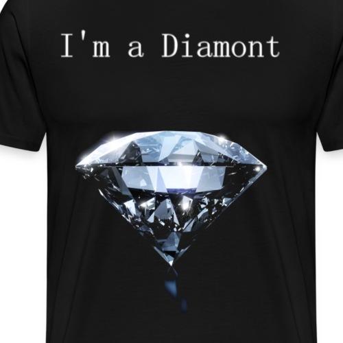 Je suis un diamant - T-shirt Premium Homme