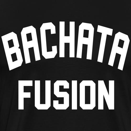 Bachata Fusion - Bachata Dance Shirt - Männer Premium T-Shirt