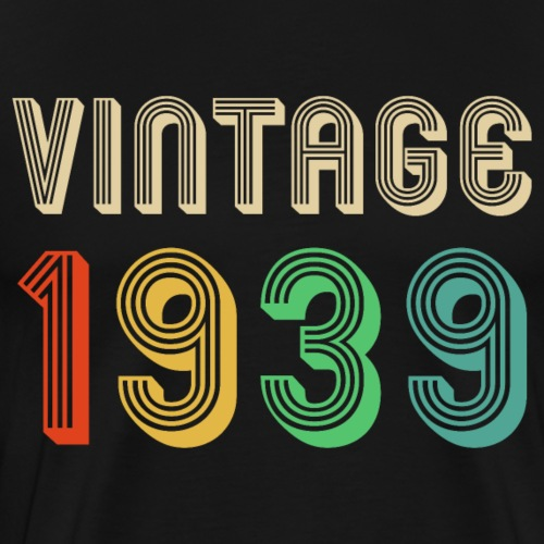 Retro Birthday Gift Vintage 1939 Classic Men Women - Men's Premium T-Shirt